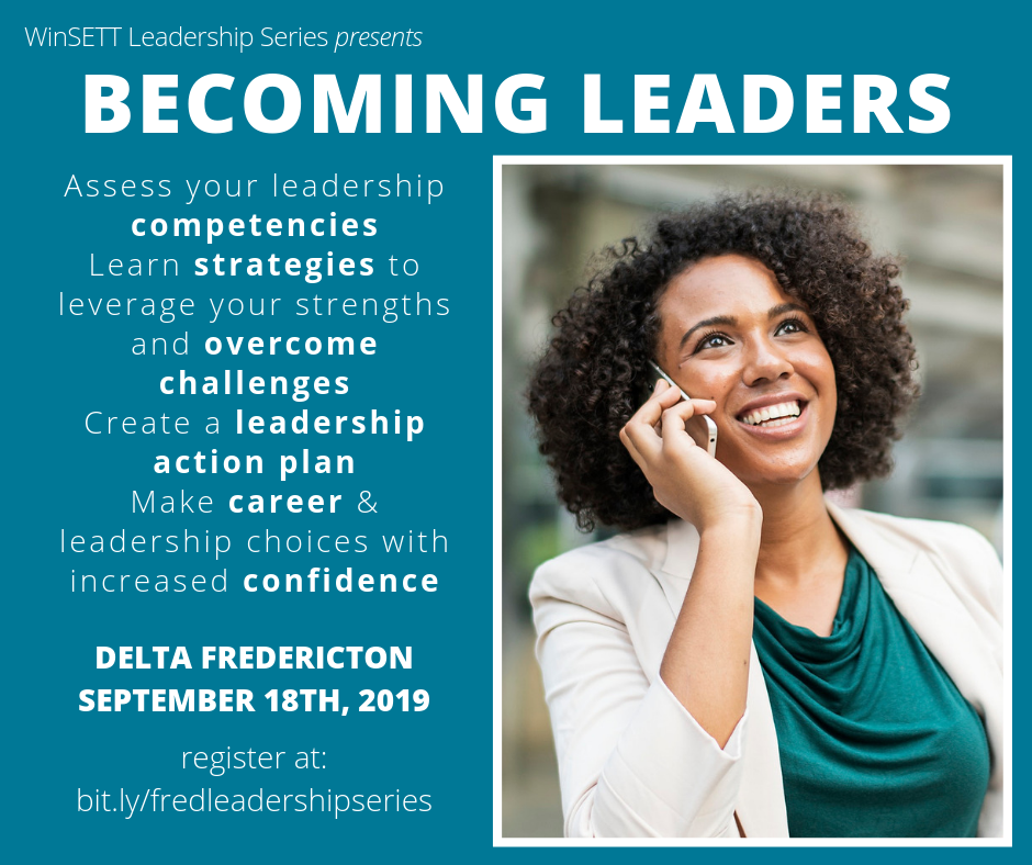 WinSETT Leadership Series: Becoming Leaders @ Delta Fredericton